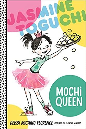 cover image, Jasmine Toguchi, Mochi Queen