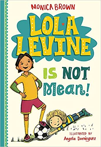 cover image Lola Levine Is Not Mean