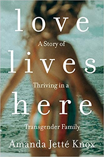 cover image, Love Lives Here