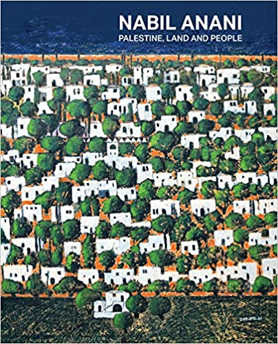 cover image: Nabil Anani: Palestine, Land, and People