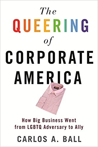 cover image, The Queering of Corporate America