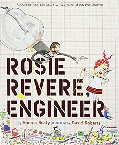 Rosie Revere, Engineer!