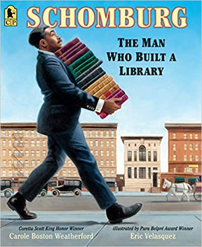 cover image, Schomburg: The Man Who Built a Library