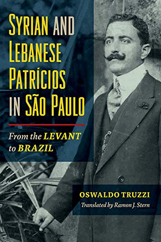 cover image: Syrian and Lebanese Patrícios in São Paulo