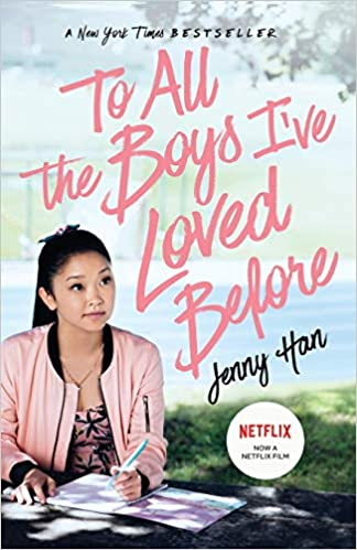 cover image, To All the Boys I've Loved Before