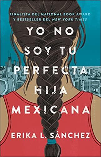 cover image Yo No Soy Tu Perfecta Hija Mexicana