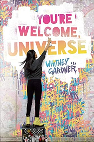 cover image, You're Welcome, Universe (a girl's back as she paints graffiti)