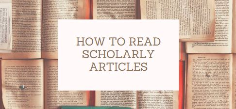 how to read scholarly articles libguide link