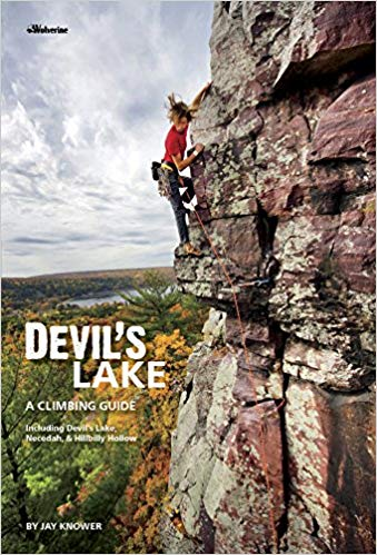 Book cover of Devil's Lake: A Climbing Guide, by Jay Knower