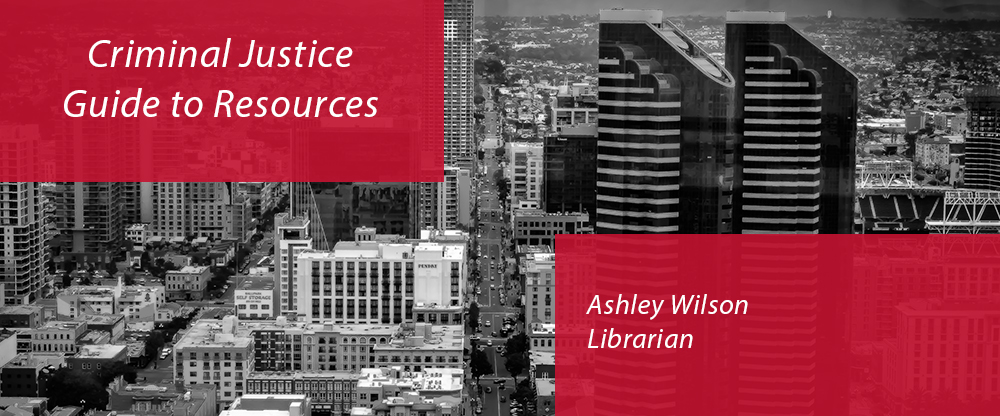 Criminal_Justice_Guide_to_Resources_Ashley_Wilson_intro_image