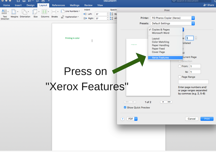 "On a library MAC go to ""Xerox Features"""