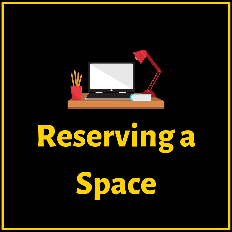 Reserving a Space