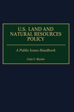 U.S. Land and Natural Resources Policy