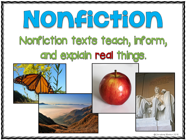 nonfiction texts teach, inform, and explain real things