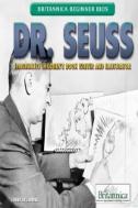 Dr. Seuss : Imaginative Children's Book Writer and Illustrator