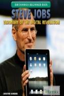 Steve Jobs : Visionary of the Digital Revolution