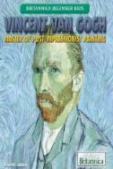 Vincent Van Gogh : Master of Post-impressionist Painting