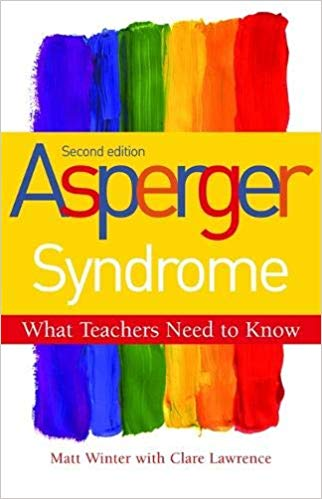 Asperger's Syndrome: What teachers need to know