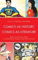 Comics As History, Comics As Literature cover image