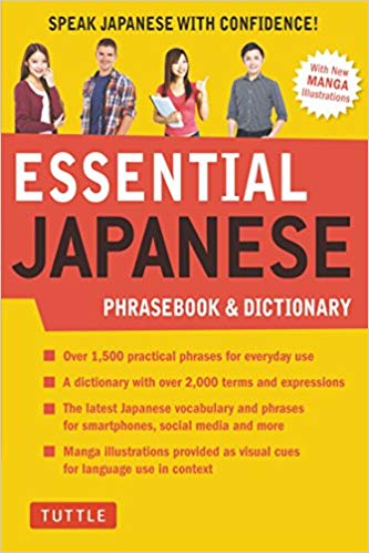 Essential Japanese Phrasebook & Dictionary : Speak Japanese with Confidence!