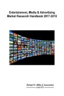 Entertainment, Media & Advertising Market Research Handbook