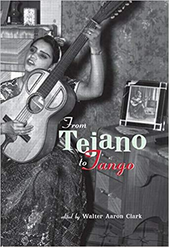 From Tejano to Tango : Essays on Latin American Popular Music
