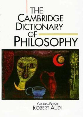 Cambridge Dictionary of Philosophy