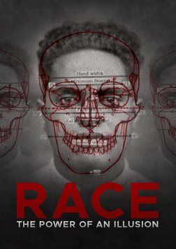 Race: The Power of Illusion