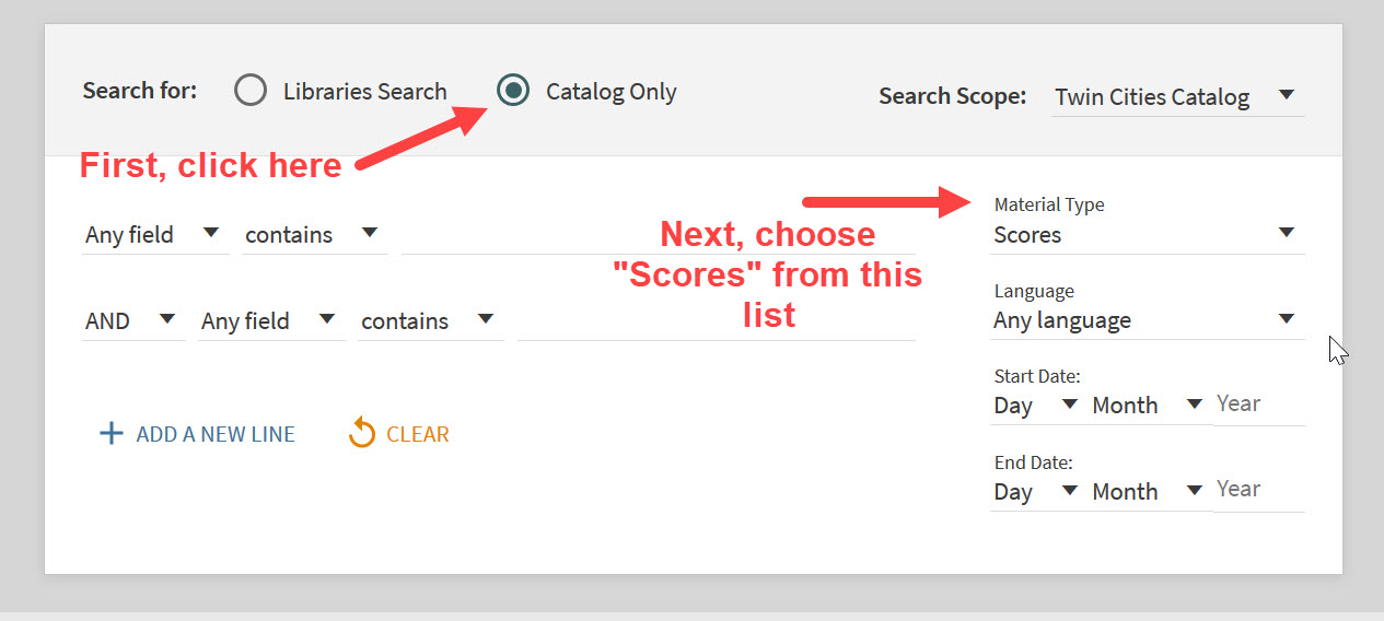 "An image of the UMN Libraries Advanced Search interface. Choose ""Catalog Only"" from the buttons on the top of the screen, and use the ""Material Type"" menu to limit search results to scores."