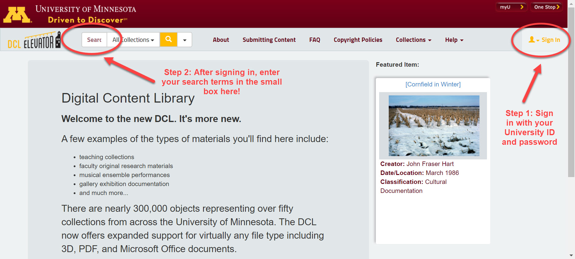 "An image of the Digital Content Library homepage, with the places to sign and search the resource highlighted. The spot to click to sign in is circled and includes a note that says ""Step 1: Sign in with your University ID and password."" The search box is circled with a note that says, ""Step 2: After signing in, enter your search terms in the small box here!"""