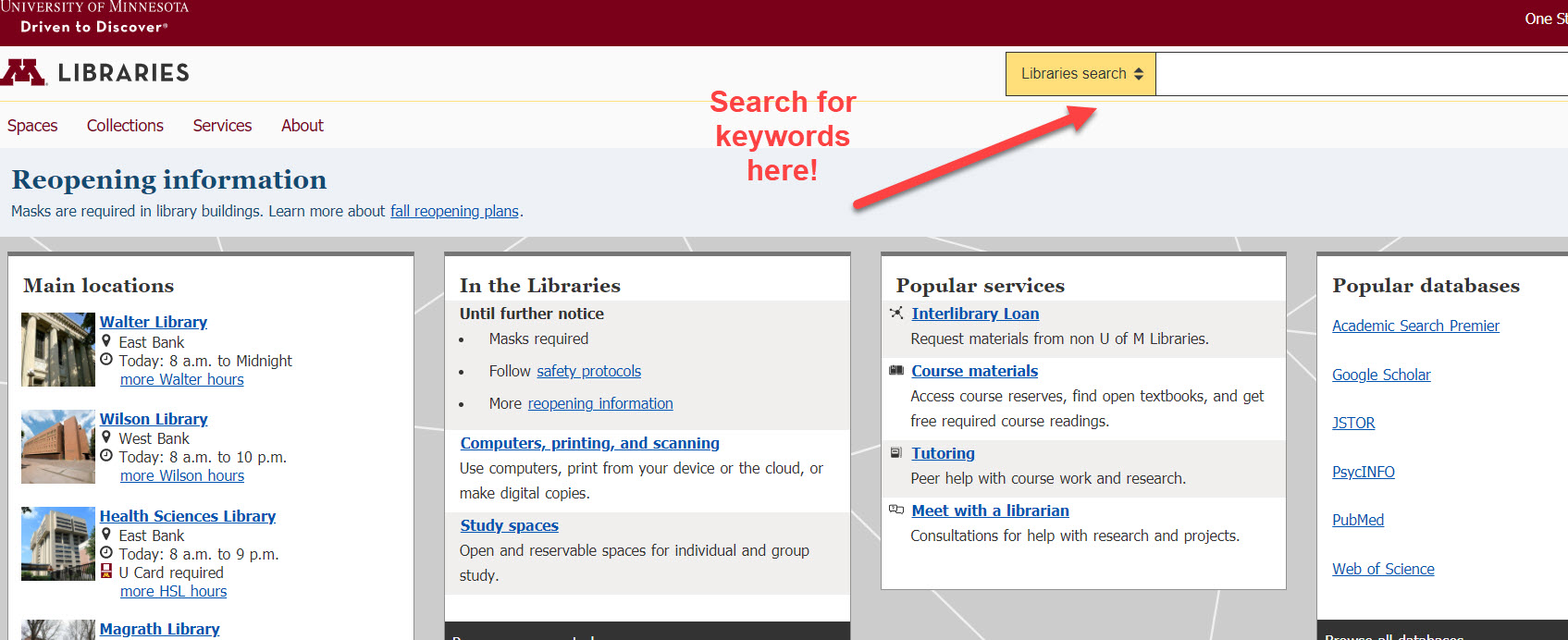 """An image of the search box on the University Libraries homepage with a red arrow pointing to it and text that reads """"Search keywords here!"""""""