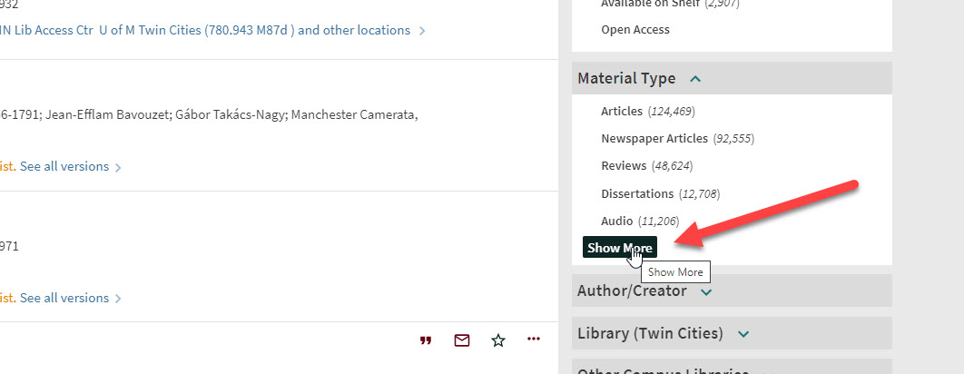 """An image of the University Libraries catalog search interface Material Type menu, showing options for """"Articles,"""" """"Newspaper Articles,"""" """"Reviews,"""" """"Dissertations,"""" and """"Audio."""" A red arrow points to the option for """"Show More."""""""