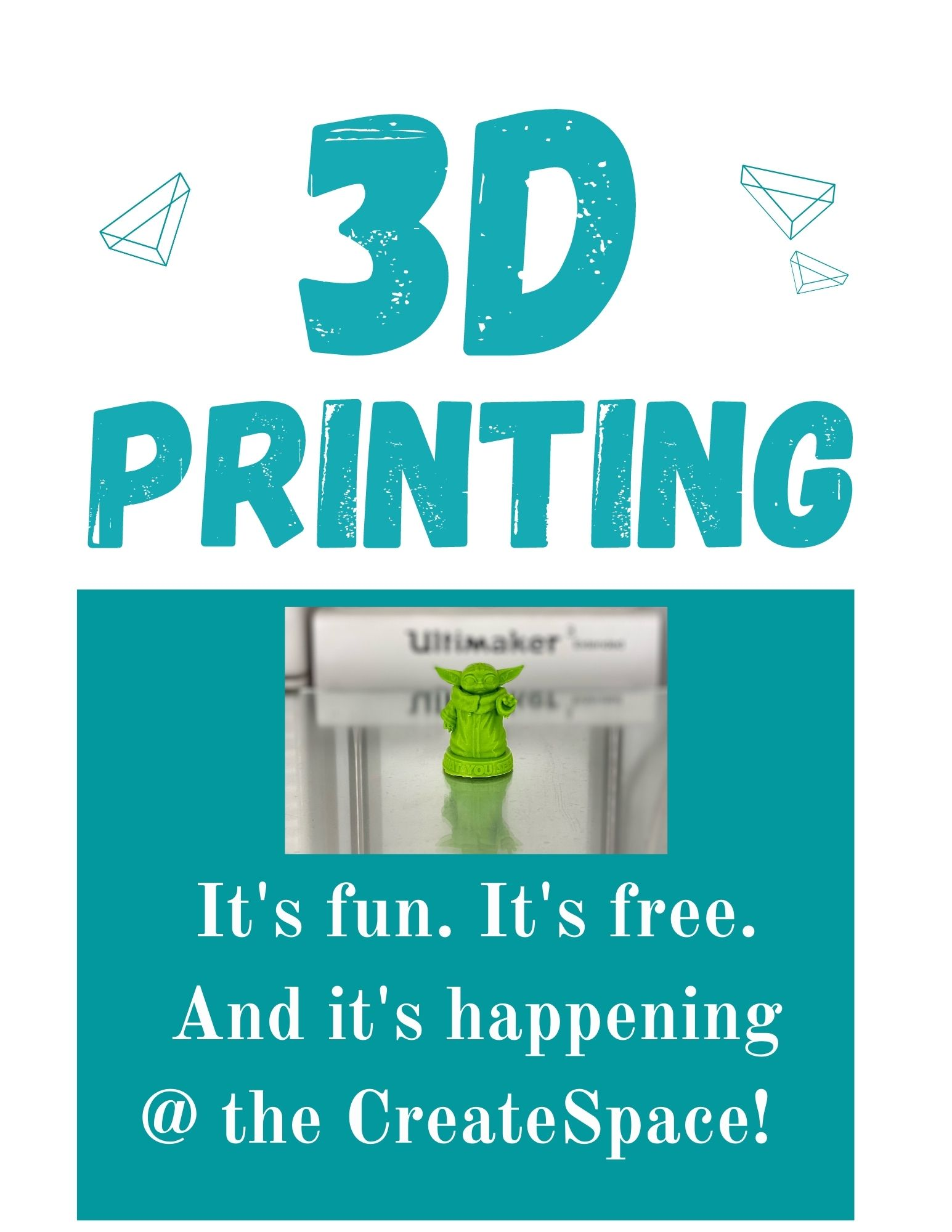 An image of a 3D-printed Baby Yoda figurine is in the center. Above, the words