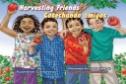 eBook link: Harvesting Friends: Cosechando Amigos by Kathleen Contreras