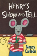 eBook link: Henry's Show and Tell by Nancy Carlson