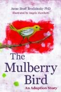 eBook link: The Mulberry Bird : An Adoption Story by Anne Braff Brodzinsky