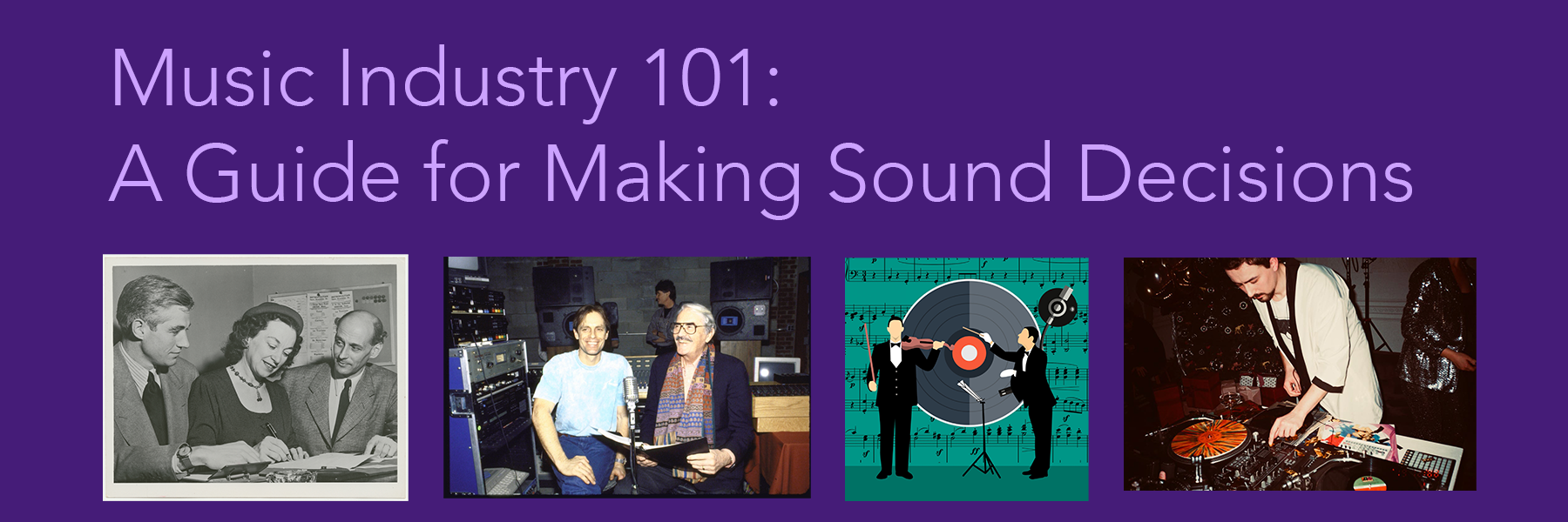 Music Industry 101: A Guide for Making Sound Decisions