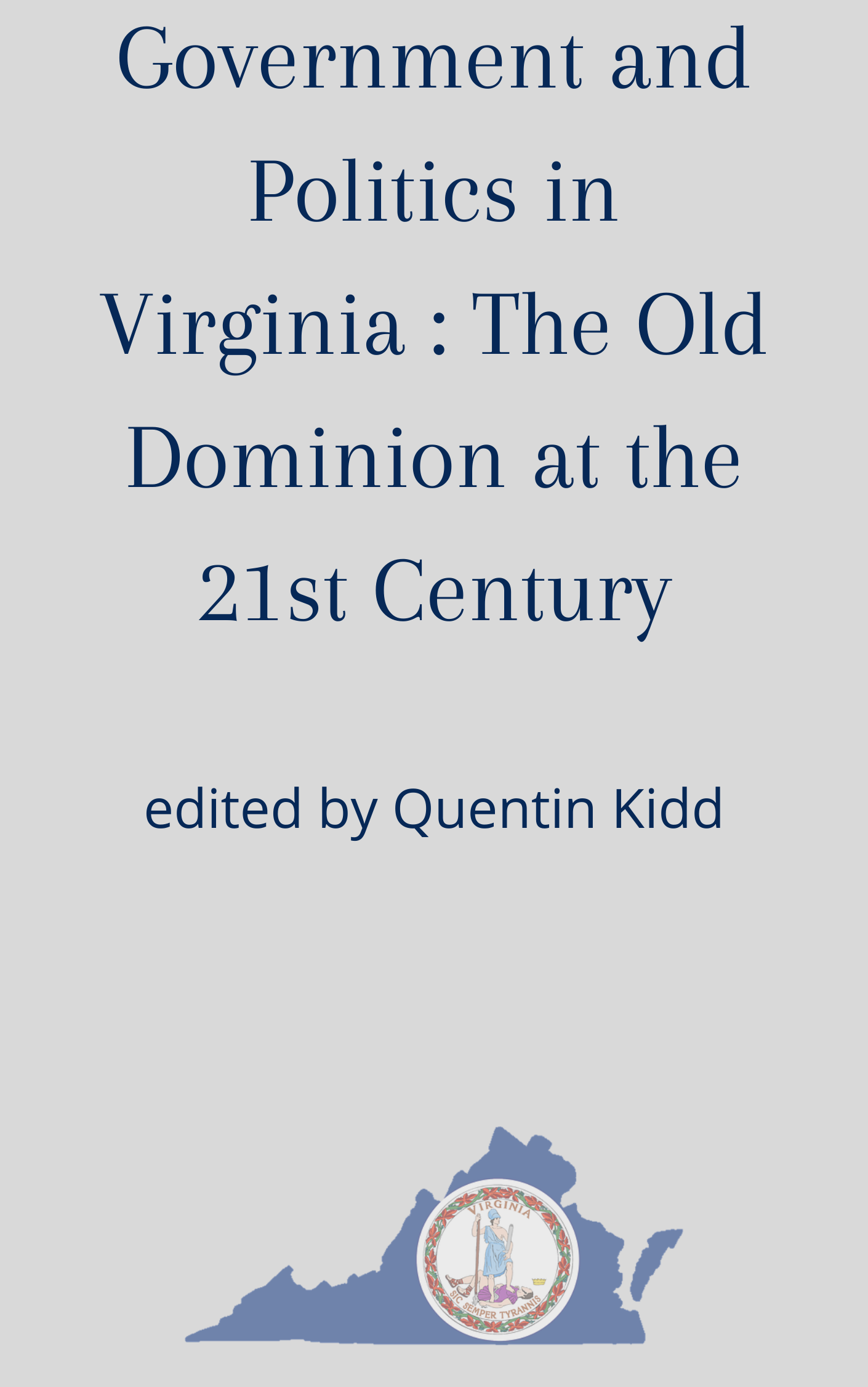 Government and Politics in Virginia: The Old Dominion at the 21st Century