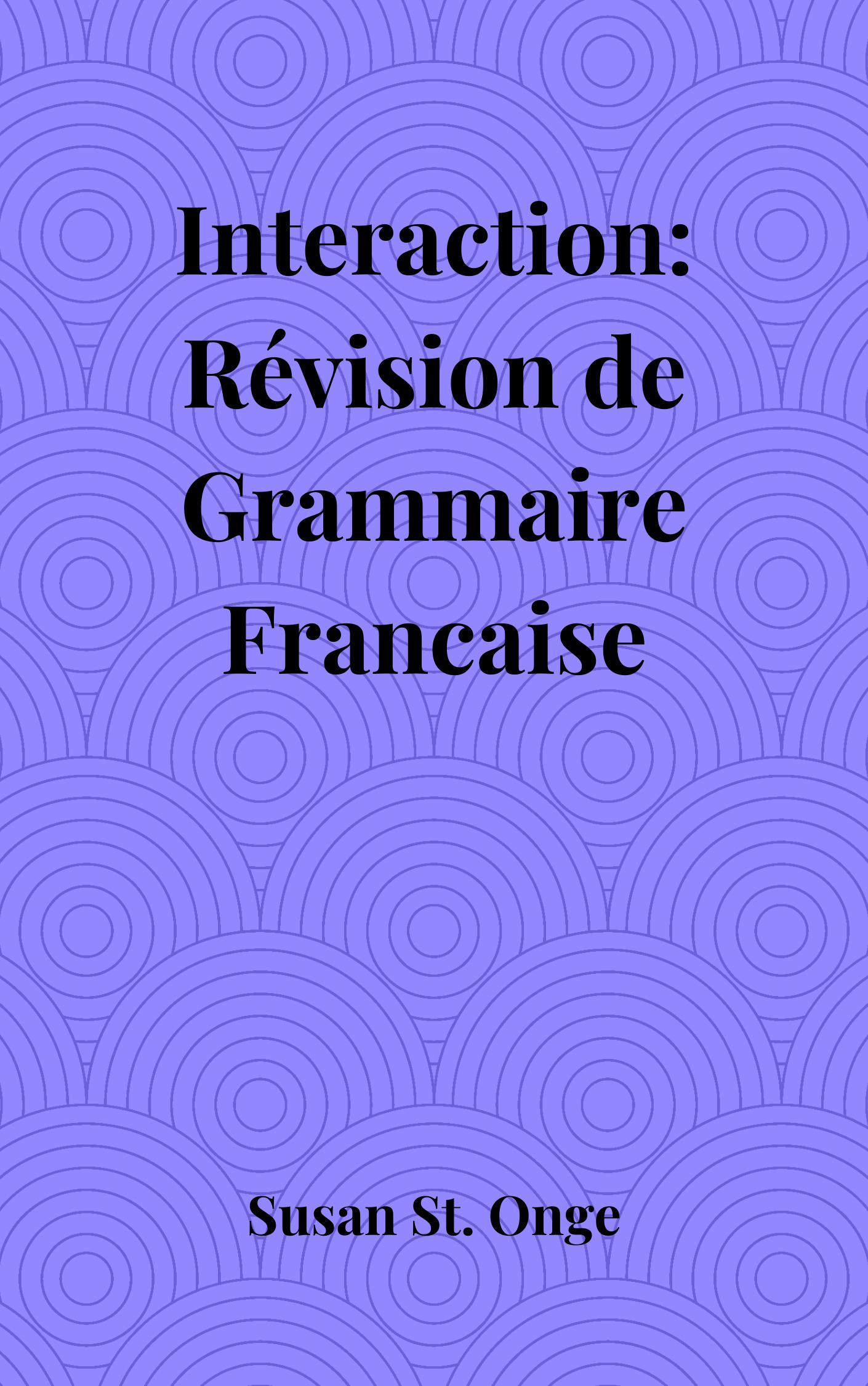 Interaction: Révision de Grammaire Francaise