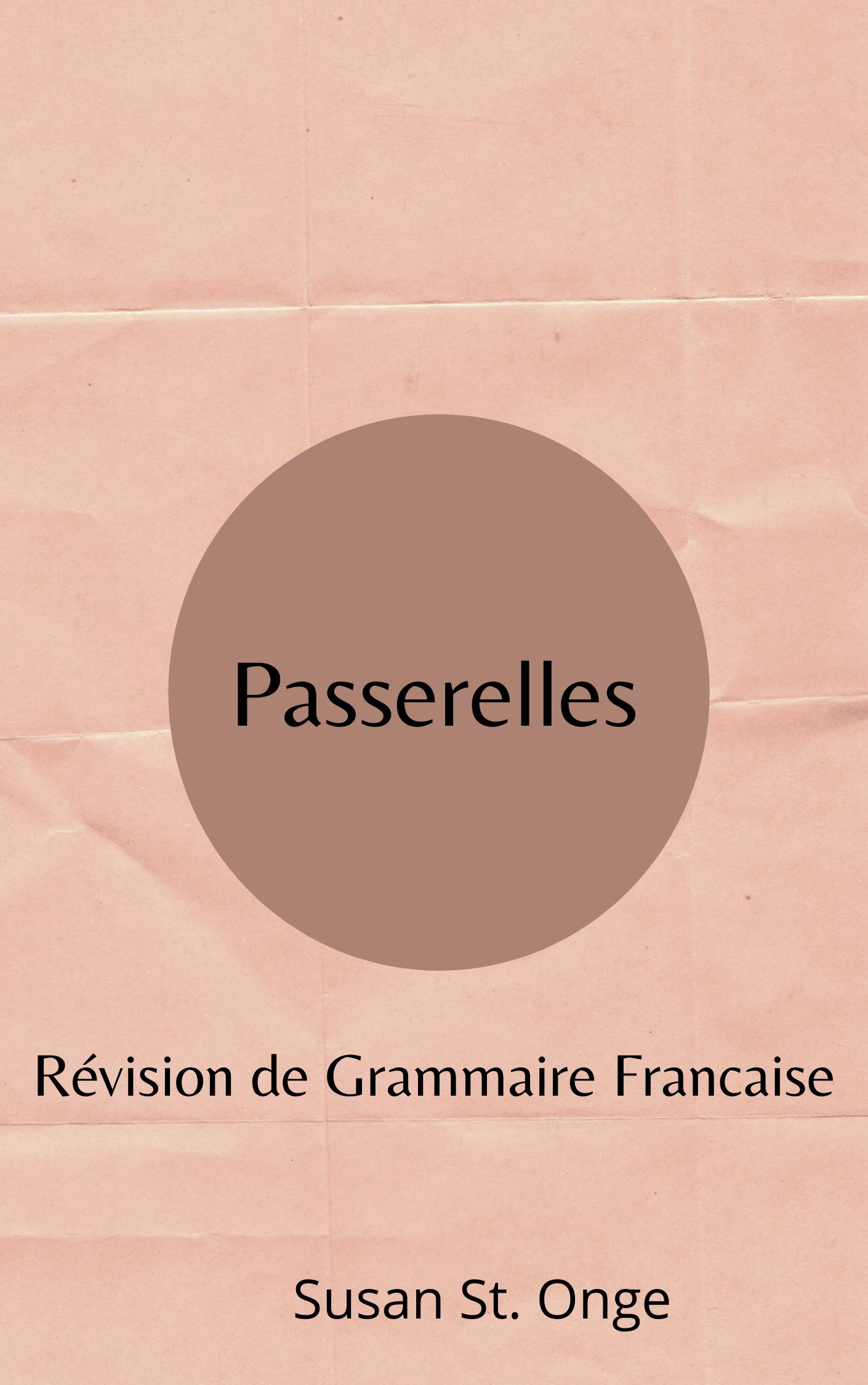 Passerelles: Révision de Grammaire Francaise