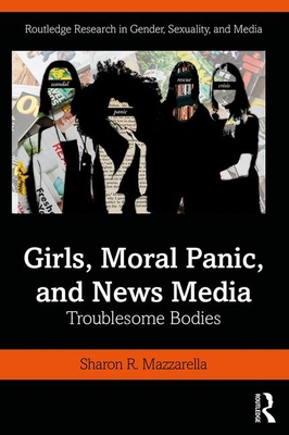 Girls, Moral Panic, and News Media book jacket