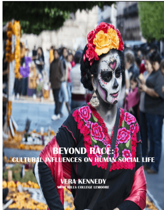 Beyond Race: Cultural Influences on Human Social Life