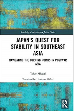 Japan's quest for stability in Southeast Asia : navigating the turning points in postwar Asia /