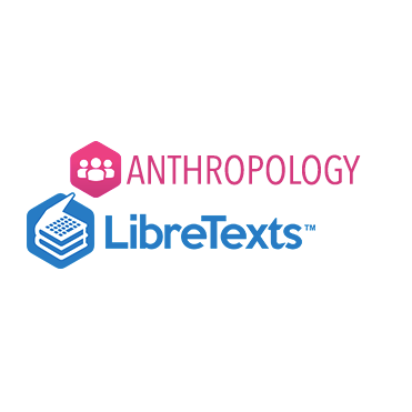 Anthropology | LibreTexts Library