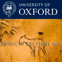 Oxford University Living in the Stone Age