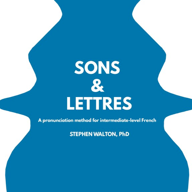 PDX Open: Sons et lettres: A Pronunciation Method for Intermediate-level French