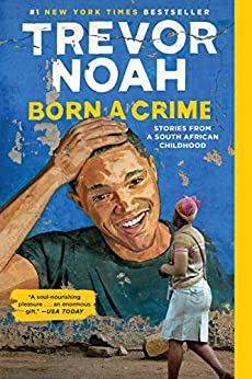 Cover of the book Born a Crime - Illustrated image of Trevor Noah painted on a wall with a pedestrian in front
