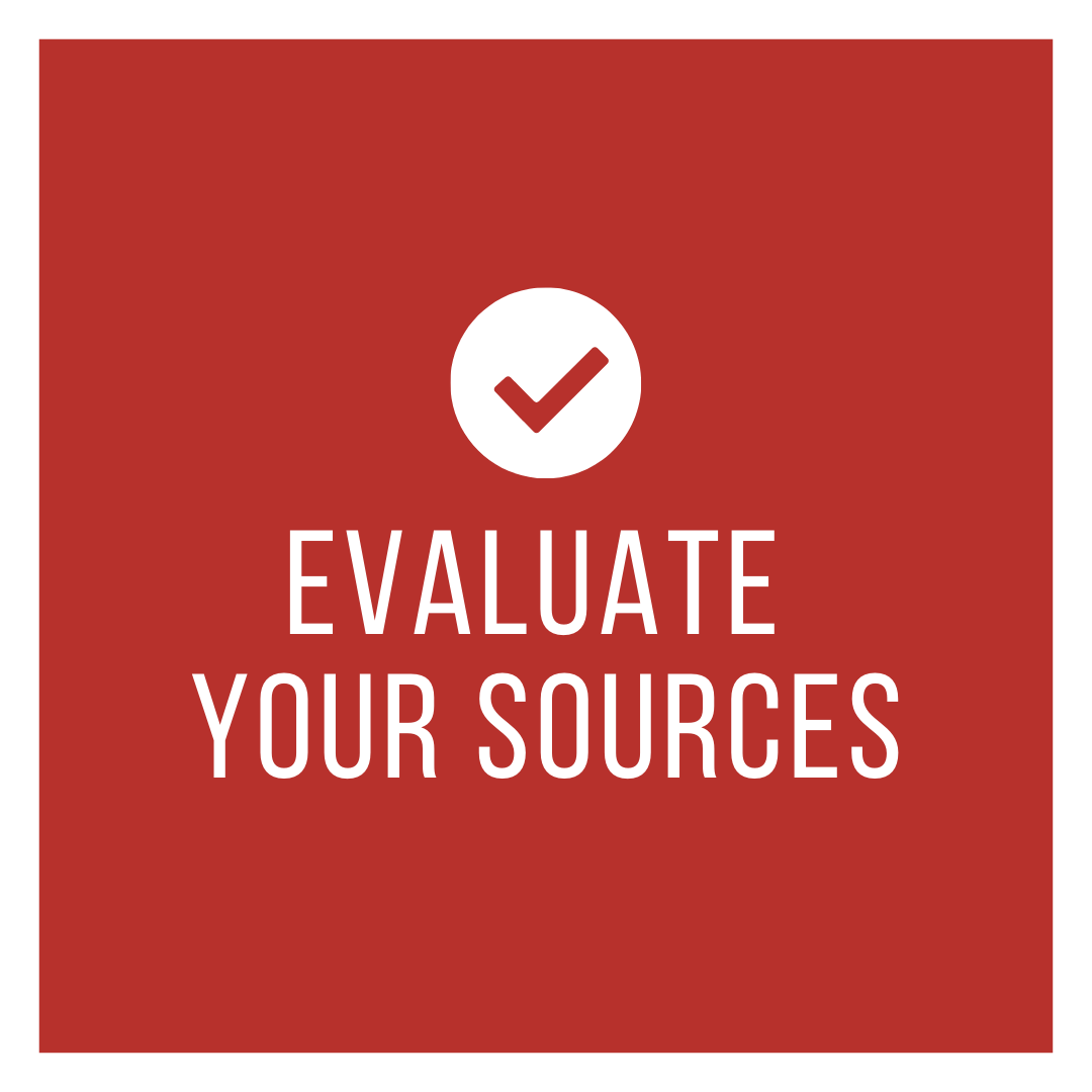 "Graphic of a checkmark with text - ""Evaluate Your Sources"""