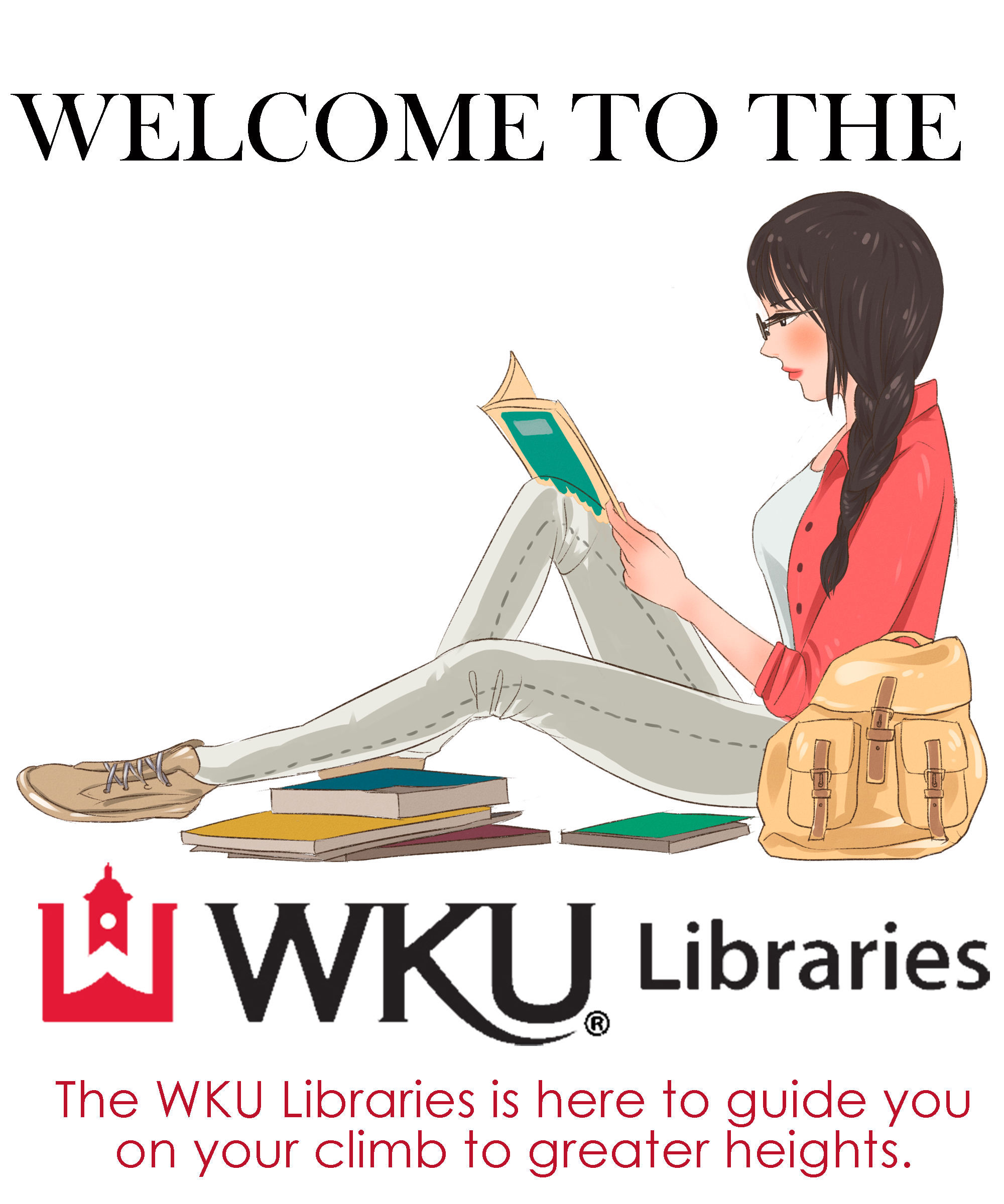 "Welcome to the WKU Libraries. Watercolor sketch of a female student reading. Text on image; ""The WKU Libraries is here to guide you on your climb to greater heights"""