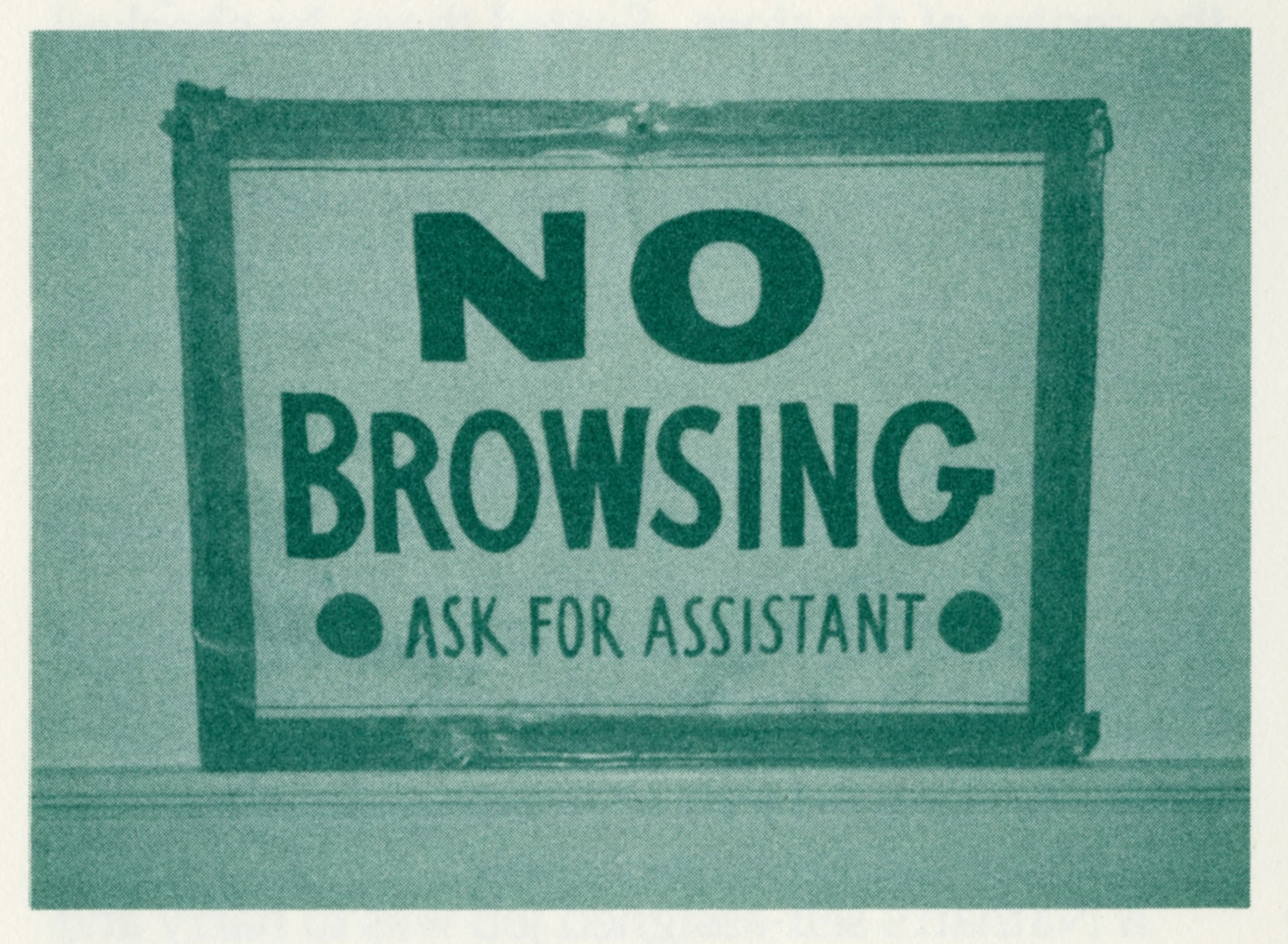 """A sign that says """"No Browsing"""""""